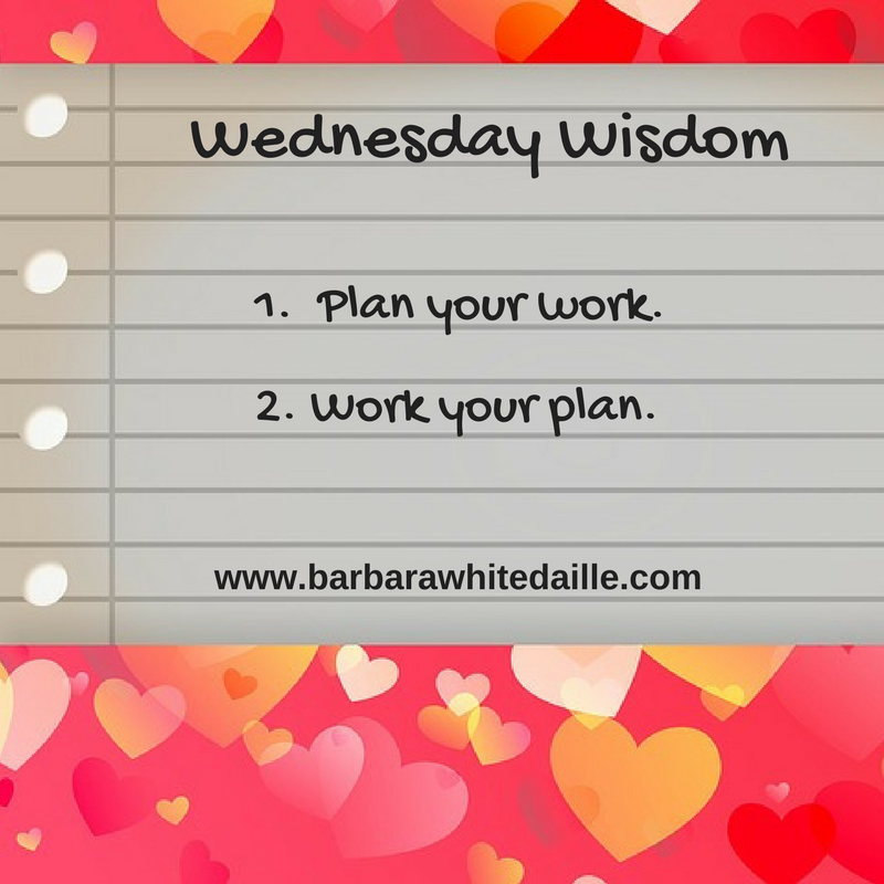 Got Plans Inspiration Motivation Wednesdaywisdom Mfrw Org Barbara White Daille
